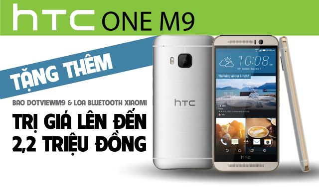 Tặng quà trị giá 2.2 triệu khi đặt trước HTC ONE M9
