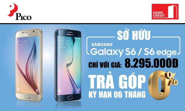 Mua trả góp Samsung Galaxy S6 & S6 Edge bằng HomeCredit