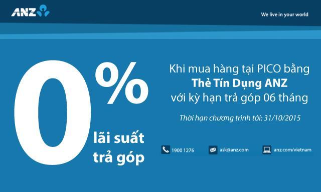 Trả góp lãi suất 0% cho chủ thẻ ANZ khi mua sắm tại Pico