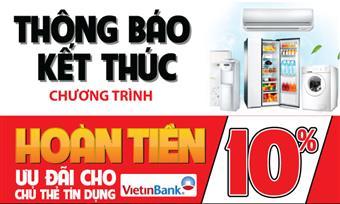 Kết thúc chương trình Hoàn tiền 10% cho chủ thẻ tín dụng Vietinbank