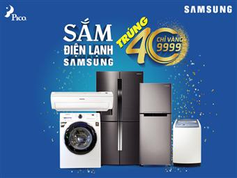 Thể lệ chương trình ''Sắm điện lanh Samsung, trúng 40 chỉ vàng 9999''