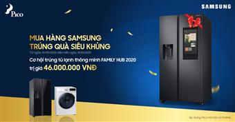 Mua hàng Samsung - Trúng quà siêu khủng, cơ hội trúng tủ lạnh cao cấp trị giá 46 triệu